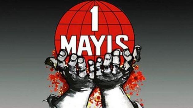 Mücadeleden doğan emek ve dayanışma bayramı: 1 Mayıs